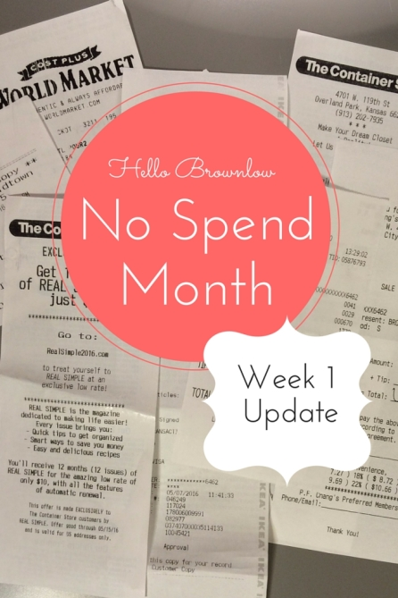 No Spend Month Week 1 Update