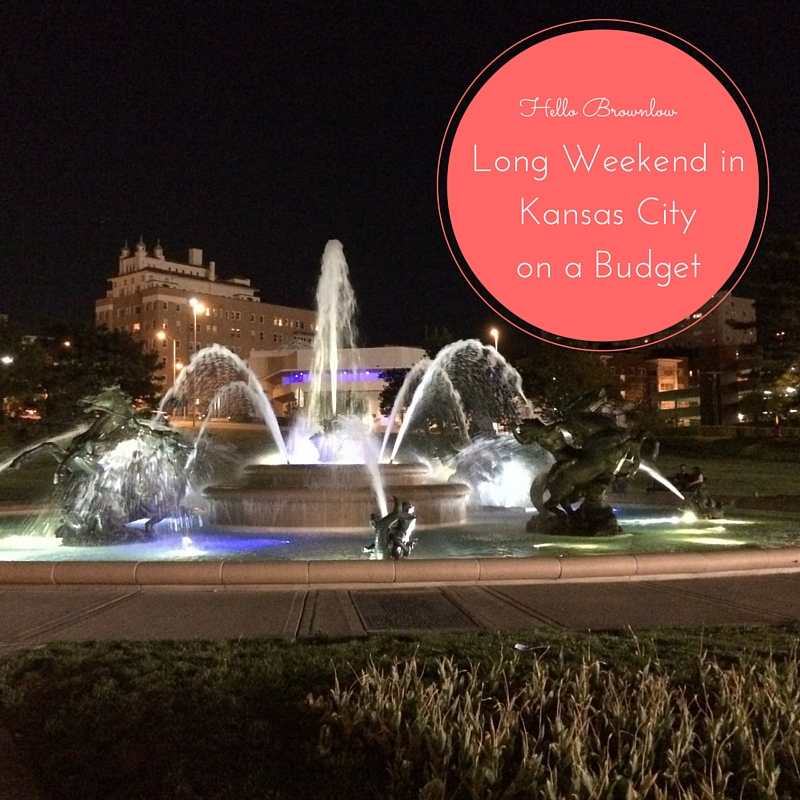 Long Weekend in KC on a Budget