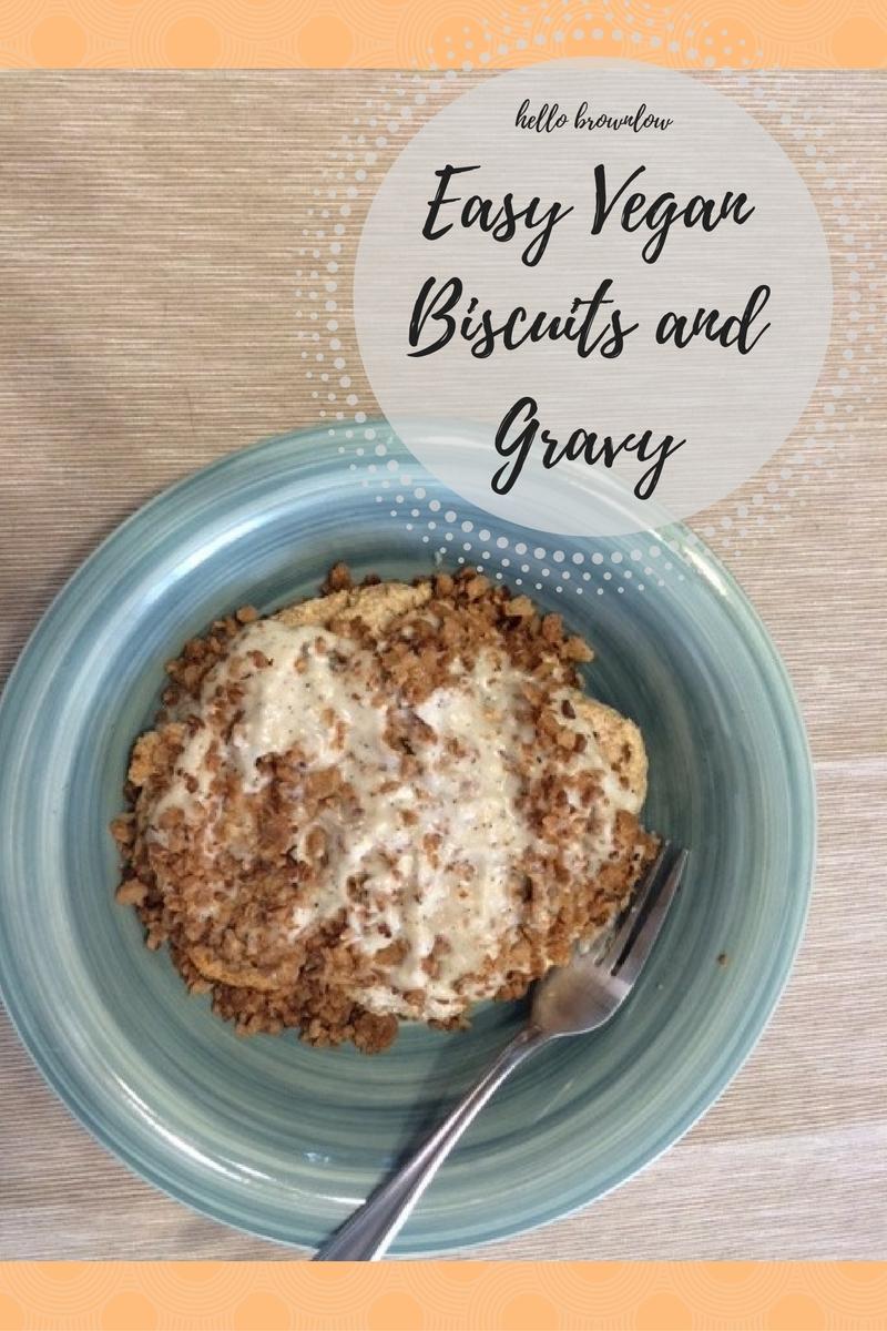 Easy Vegan Biscuits and Gravy
