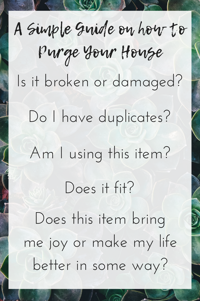 A Simple Guide on how to Purge Your House